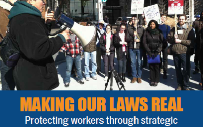 Making Our Laws Real: Protecting workers through strategic enforcement of DC's labor laws